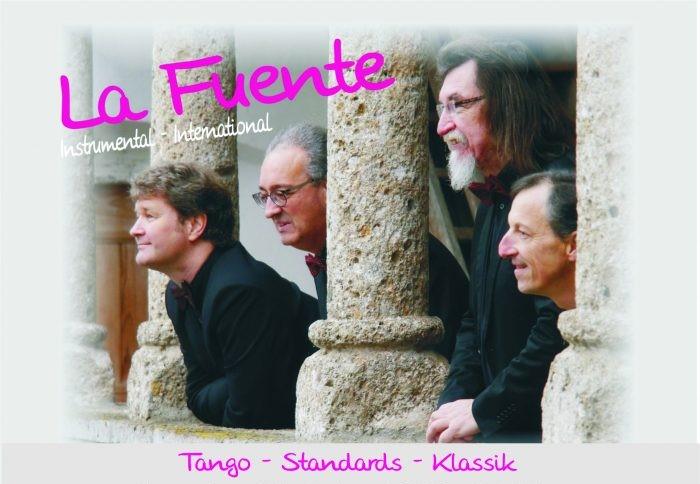 Bertram Weihs, Alejandro Vila, Heinz Lichtmannegger und Tamas Puskas sind die Musiker von La Fuente